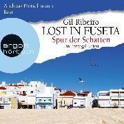 Cover-Bild zu Spur der Schatten - Ein Portugal-Krimi - Lost in Fuseta, (Autorisierte Lesefassung) (Audio Download) von Ribeiro, Gil