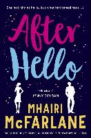 Cover-Bild zu McFarlane, Mhairi: After Hello (eBook)