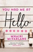 Cover-Bild zu McFarlane, Mhairi: You Had Me At Hello (eBook)