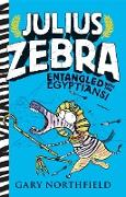 Cover-Bild zu Julius Zebra: Entangled with the Egyptians! von Northfield, Gary