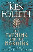 Cover-Bild zu Follett, Ken: The Evening and the Morning
