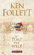 Cover-Bild zu Follett, Ken: Die Tore der Welt (eBook)