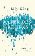 Cover-Bild zu King, Lily: Vater des Regens