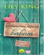 Cover-Bild zu King, Lily: Gözyaslarima Ragmen Babam