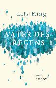 Cover-Bild zu King, Lily: Vater des Regens (eBook)