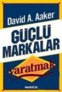 Cover-Bild zu A. Aaker, David: Güclü Markalar Yaratmak