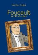 Cover-Bild zu Foucault in 60 Minuten (eBook) von Ziegler, Walther