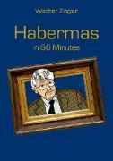 Cover-Bild zu Habermas in 60 Minutes (eBook) von Ziegler, Walther