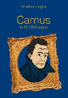 Cover-Bild zu Camus in 60 Minuten (eBook) von Ziegler, Walther