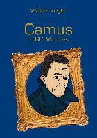 Cover-Bild zu Camus in 60 Minutes (eBook) von Ziegler, Walther