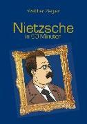 Cover-Bild zu Nietzsche in 60 Minuten (eBook) von Ziegler, Walther