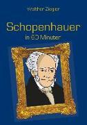 Cover-Bild zu Schopenhauer in 60 Minuten (eBook) von Ziegler, Walther