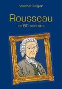 Cover-Bild zu Rousseau en 60 minutes (eBook) von Ziegler, Walther