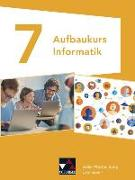 Cover-Bild zu Beer, Erich: Aufbaukurs Informatik Gymnasium Baden-Württemberg