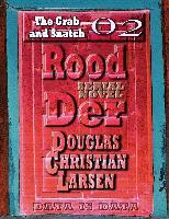 Cover-Bild zu Rood Der: 02: The Grab and Snatch (eBook) von Larsen, Douglas Christian