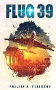 Cover-Bild zu Flug 39 von Peterson, Phillip P.