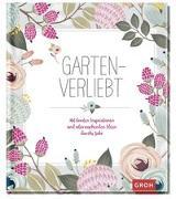 Cover-Bild zu Gartenverliebt von Groh Redaktionsteam (Hrsg.)