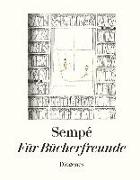 Cover-Bild zu Sempé, Jean-Jacques: Für Bücherfreunde