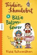 Cover-Bild zu Patwardhan, Rieke: Fräulein Schmalzbrot und Billie Ballonfahrer