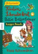 Cover-Bild zu Patwardhan, Rieke: Fräulein Schmalzbrot und Billie Ballonfahrer kriegen Besuch