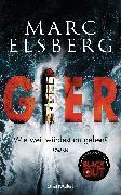 Cover-Bild zu Elsberg, Marc: GIER - Wie weit würdest du gehen? (eBook)