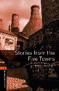 Cover-Bild zu Bennett, Arnold: Oxford Bookworms Library: Level 2:: Stories from the Five Towns