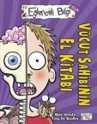 Cover-Bild zu Arnold, Nick: Vücut Sahibinin El Kitabi