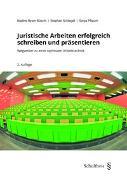 Cover-Bild zu Juristische Arbeiten erfolgreich schreiben und präsentieren (PrintPlu§)