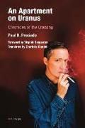 Cover-Bild zu Preciado, Paul B.: An Apartment on Uranus - Chronicles of the Crossing