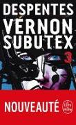Cover-Bild zu Despentes, Virginie: Vernon Subutex 3