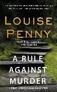 Cover-Bild zu Penny, Louise: A Rule Against Murder