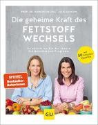 Cover-Bild zu Die geheime Kraft des Fettstoffwechsels von Kiechle, Marion