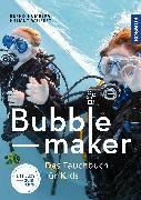Cover-Bild zu Bubblemaker von Humberg, Bernd