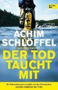 Cover-Bild zu Der Tod taucht mit von Schlöffel, Achim