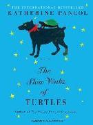 Cover-Bild zu Pancol, Katherine: The Slow Waltz of Turtles