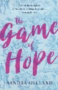 Cover-Bild zu Gulland, Sandra: The Game of Hope