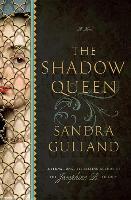 Cover-Bild zu Gulland, Sandra: The Shadow Queen