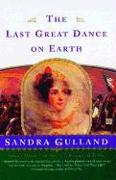 Cover-Bild zu Gulland, Sandra: The Last Great Dance on Earth