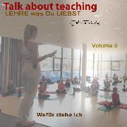 Cover-Bild zu Römpke, Patricia: Talk about Teaching, Vol. 5 (Audio Download)
