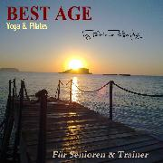 Cover-Bild zu Römpke, Patricia: Best Age Yoga und Pilates (Audio Download)