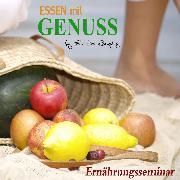 Cover-Bild zu Römpke, Patricia: Essen mit Genuss (Audio Download)