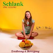Cover-Bild zu Römpke, Patricia: Schlank und Gesund (Audio Download)