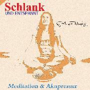 Cover-Bild zu Römpke, Patricia: Schlank und Entspannt (Audio Download)