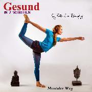 Cover-Bild zu Römpke, Patricia: Gesund in sieben Schritten (Mentaler Weg) (Audio Download)