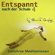 Cover-Bild zu Römpke, Patricia: Entspant nach der Schule - Teil 4 (Audio Download)