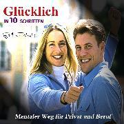 Cover-Bild zu Römpke, Patricia: Glücklich in 10 Schritten (Audio Download)