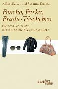 Cover-Bild zu Winkler, Markus (Illustr.): Poncho, Parka, Prada-Täschchen