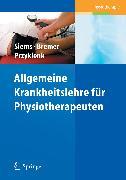 Cover-Bild zu Allgemeine Krankheitslehre für Physiotherapeuten (eBook) von Siems, Werner