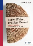 Cover-Bild zu Böser Weizen - kranker Darm? (eBook) von Laimighofer, Astrid