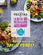 Cover-Bild zu Las recetas de la dieta del metabolismo acelerado / The Fast Metabolism Diet Cookbook von Pomroy, Haylie